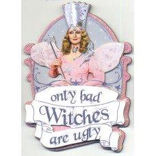 Wizard of Oz Glinda Bad Witches Die Cut Magnet